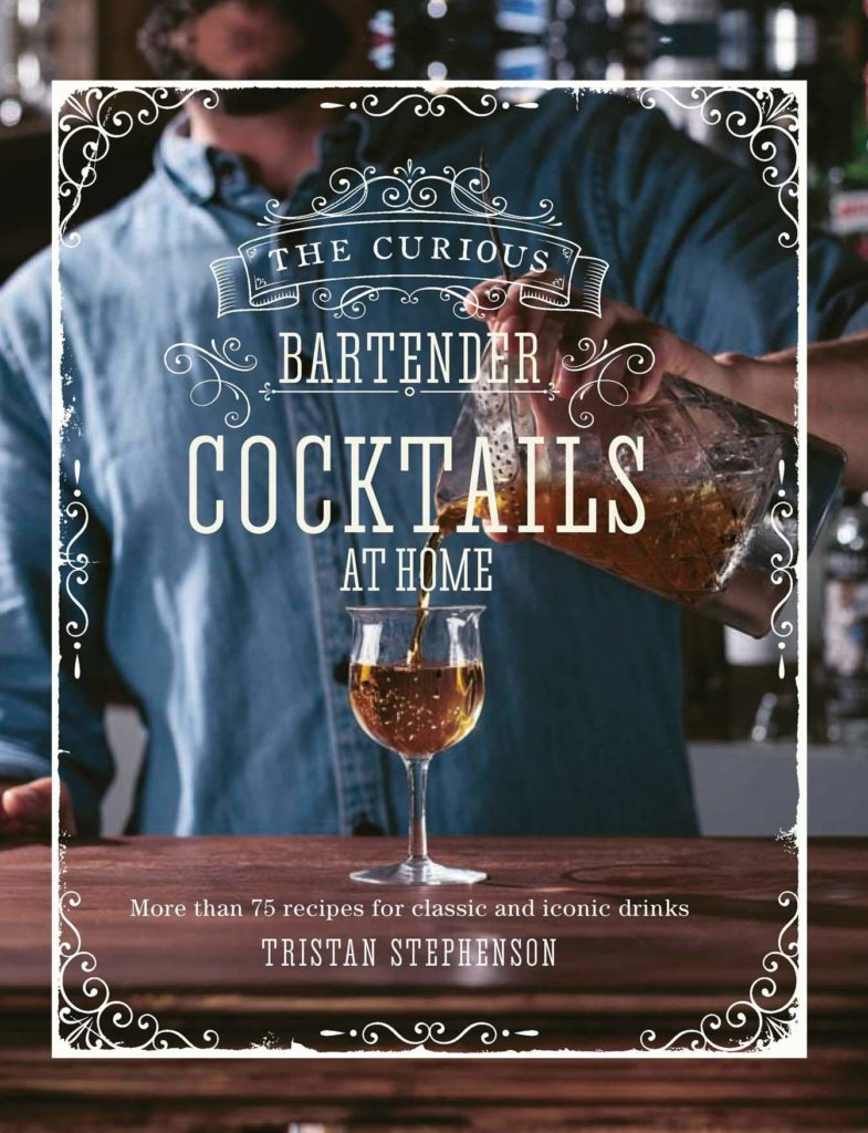 New Mags bog, The Curious Bartender: Cocktails At Home